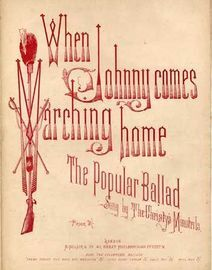 When Johnny comes Marching Home, popular ballad sung by The Christys Minstrels
