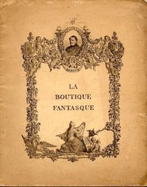 La Boutique Fantasque (The fantastic toyshop) - Ballet in One Act - For Piano Solo