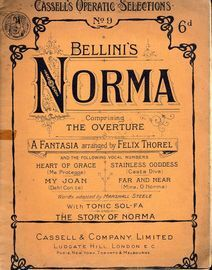 Norma - Caxssell's Operatic Selections Series No. 9 - With Tonic Sol-Fa and The Story of Norma