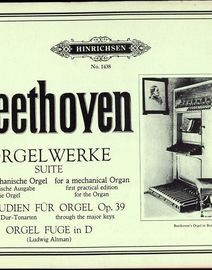 Beethoven 2 Praeludien fur Orgel and Orgel Fuge in D -  Orgekwerke Suite for Organ - Hinrichsen Edition No. 1438