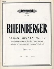 Organ Sonata No. 20 - Op. 196 - F Major - To The Peace Festival - Hinrichsen Edition No. 780