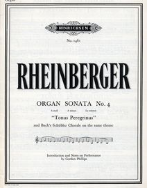 Rheinberger Tonus Peregrinus - Organ Sonata No. 4 - A Minor - Op. 98- Hinrichsen Edition No. 1461