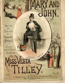 Mary and John, sung by Miss Vesta Tilley,