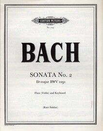 Bach - Sonata No. 2 in E flat Major - For Flute (or Violin) and Keyboard - Edition Peters No. 7191, BWV 1031