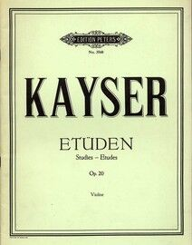 Kayser - 36 Studies for Solo Violin - Edition Peters No. 3560