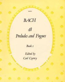 48 Preludes and Fugues - Book 1 - For Pianoforte - Augener Edition No. R8009a