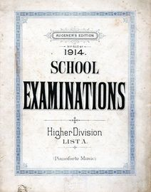 1914 School Examinations - Higher Division List A - Pianoforte Music - Augener\'s Edition No. 5174a