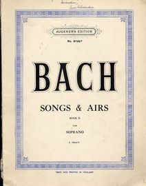 Bach - Songs and Airs - Book 2 - For Soprano - Augeners Edition No. 4720b