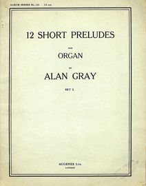 12 Short Preludes For Organ - Set I - Augeners Album Series No. 110