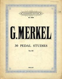 30 Pedal Studies - Op. 182 - Augeners Edition No. 5823