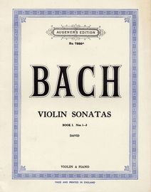 Bach Violin Sonatas - Book I - No. 1-3 - Augeners Edition No. 7939a