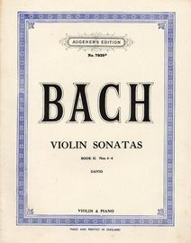 Bach Violin Sonatas - Book II - No. 4-6 - Augeners Edition No. 7939b