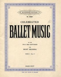 Celebrated Ballet Music of the 17th and 18th Centuries for Sight Reading - Book 1, No's, 1-7 - Augeners Edition No. 8599a - For Piano Duet