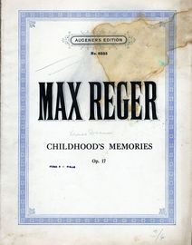 Childhood's Memories - Op. 17 - Augeners Edition No. 6335