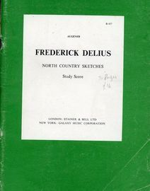 Frederick Delius North Country Sketches - Study Score - Full Orchestral Score