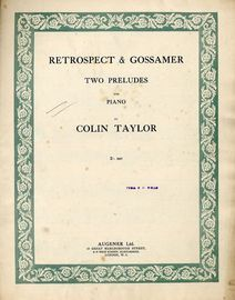 Retrospect and Gossamer - Two Preludes for Piano