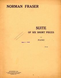 Suite of Six Short Pieces - For Pianoforte