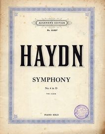 Symphony No. 4 in D (The Clock) - Piano Solo -  Augeners Edition No. 6183d
