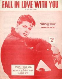 Fall in Love with you - Recorded and Broadcast on Columbia Records by Cliff Richard - For Piano and Voice with Chord symbols