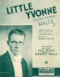 Little Yvonne (Kleine Yvonne) Waltz - Song Featured by The B.B.C. Orchestra Directed by Henry Hall