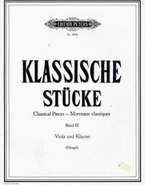 Klassische Stucke - Classical Pieces - Band III - For Violin and Piano - Edition Peters Nr. 3853c