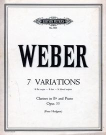 Weber - 7 Variations - B flat major - For Clarinet in Bb and Piano - Edition Peters No. 7015