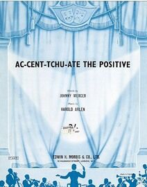 Ac cent Tchu ate the positive