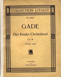 Gade Der Kinder Christabend - Piano solo - Op. 36 - Collection Litolff No. 2653
