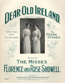 Dear Old Ireland, sung by the Misses Florence and Rose Showell