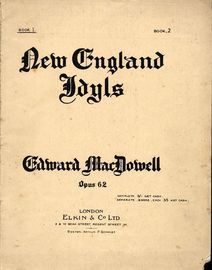 New England Idyls - Op. 62 -  A series of 10 scenes - Book 1- Scenes 1 to 5