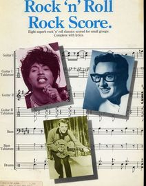 Rock 'n' Roll - Rock Score - Eight superb rock 'n' roll classics scored for small groups complete with lyrics