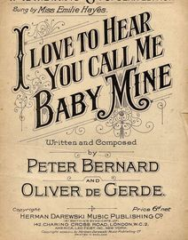 I Love To Hear You Call Me Baby Mine - Song