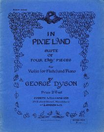 George Dyson - In Pixie Land - Suite of Four Easy Pieces - For Violin (or Flute and Piano)