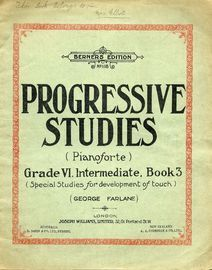 Progressive Studies for the Pianoforte - Grade VI, Intermediate - Book 3 - Special studies for the development of touch - Berners Edition No. 118 - 17
