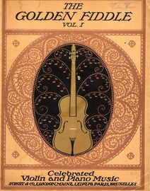 The Golden Fiddle - Celebrated Violin and Piano music -  Vol. 1  -  For violin and piano with seperate violin part