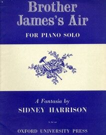 Brother James\'s Air - A Fantasia - Piano solo