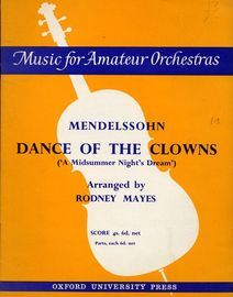 Dance of the Clowns (A Midsummer Night's Dream) - Music for Amateur Orchestras Series -  Score for For Double Woodwind, 2 Horns, 2 Trumpets, Tenor Tro