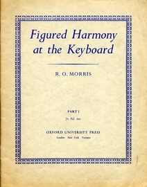 Figured Harmony at the Keyboard  - Part I