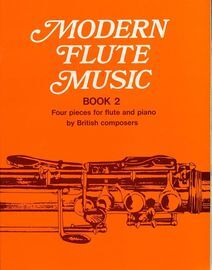 Modern Flute Music - Book 2 - Four Pieces for Flute and Piano by British Composers