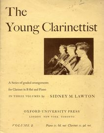 The Young Clarinettist -  A series of graded arrangements for Clarinet in B flat and piano in 3 volumes -  Volume 2