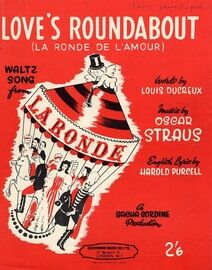Loves Roundabout (La Ronde De L'amour) - Waltz Song