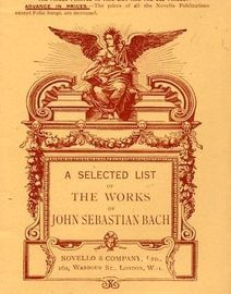 A Selected List of the Works of John Sebastian Bach
