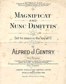 Magnificat and Nunc Dimittis - Set to music in the key of C - Inscribed to his Friend Thomas H. Collinson, Esq. Organist of St. Mary's Cathedral, Edin