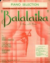Balalaika, piano selection,  Leontine Sagan's Adelphi Theatre Production