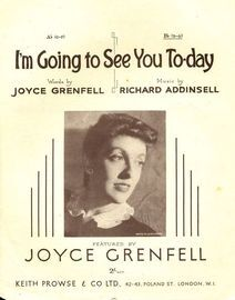 Im Going to See You Today - Joyce Grenfell - Key of B flat major for higher voice