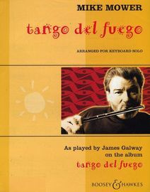 Tango del Fuego - As played by James Galway - Arranged for keyboard solo