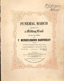 Mendelssohn Funeral March - Composed for a Military Band - Op. 103, No. 32, posthumous works second series - Pianoforte Arrangement