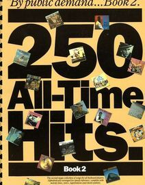 By Public Demand Book 2 - 250 All -Time Hits - The second mega collection of songs for all keyboard players. Alphabetically arranged for speedy refere