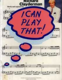 I Can Play That! - Richard Clayderman - For Piano - Featuring Richard Clayderman