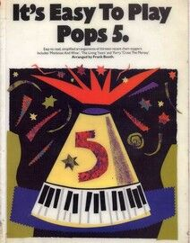 It's Easy to Play - Pops 5 - Easy to read, simplified arrangements of thirteen recent chart toppers